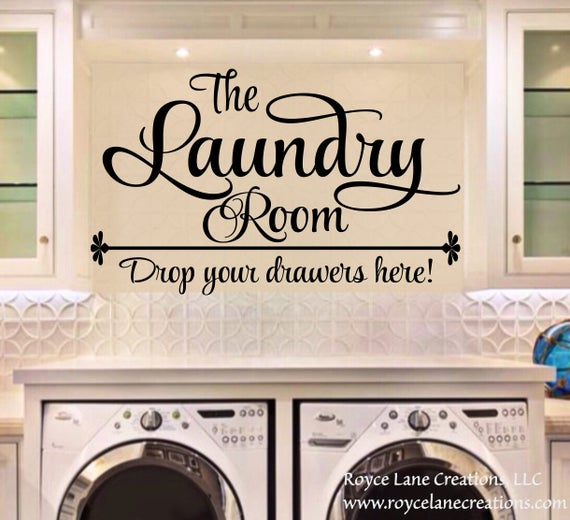 Made to Order Drop your Drawers Here Vinyl Wall Decal Custom Home Wall Decor Laundry Room
