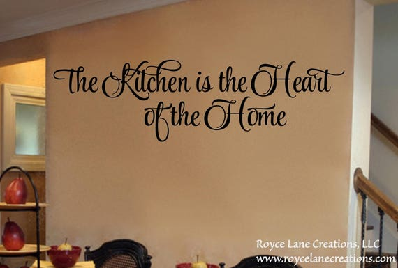 The Kitchen is the Heart of the Home Kitchen Quote Wall Decal
