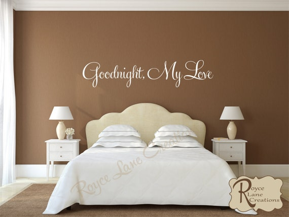 Goodnight, My Love #1 Vinyl Bedroom Wall Decal