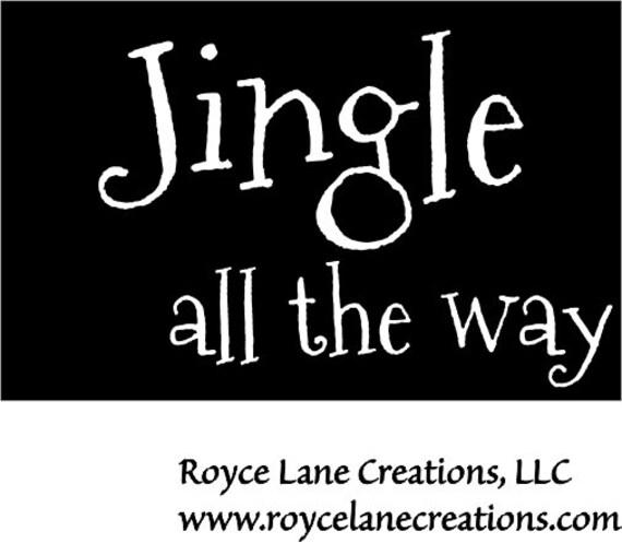 Jingle All the Way Christmas Decal