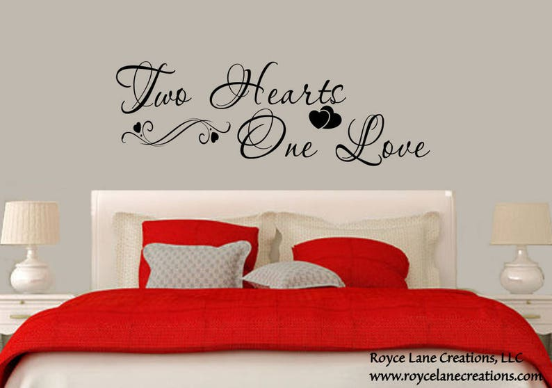 Two Hearts One Love Bedroom Decal / Love Wall Quote / Love Wall Decal /  Love Wall Stickers / Love Quotes / Bedroom Quotes / Valentines Day