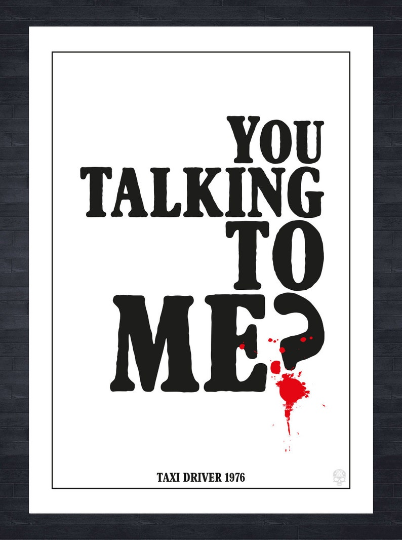 Taxi Driver You Talking To Me Film Quote Print Etsy