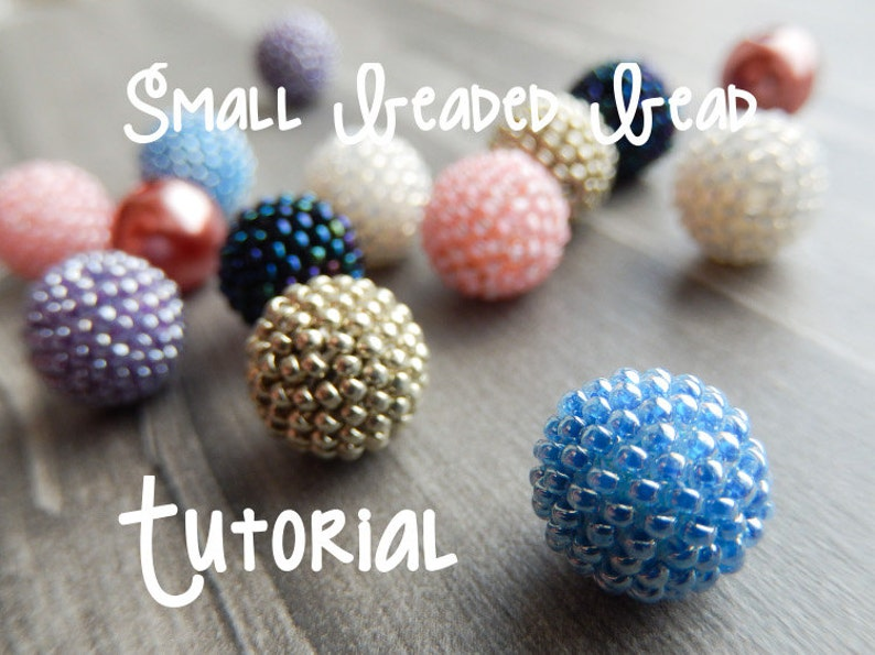 Small Beaded Bead Tutorial  Updated to include larger beads image 0
