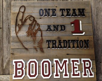 """Boomer """"One Team 1 Tradition"""" OU 23"""" x 23"""" approx. Item #641"""