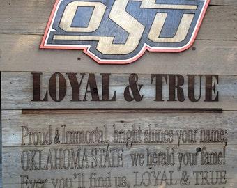 """OSU - Alma Mater LOYAL & TRUE 23"""" x 23"""" approx. Item #719"""
