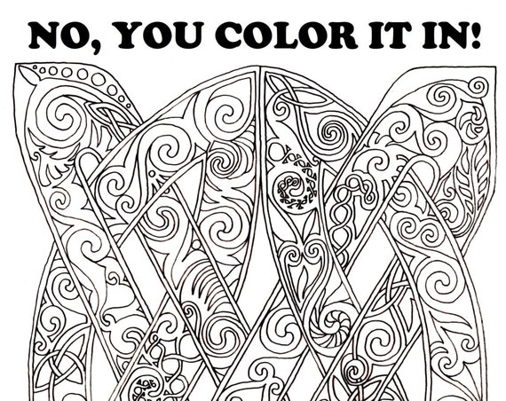 No, You Color It In! Coloring Book