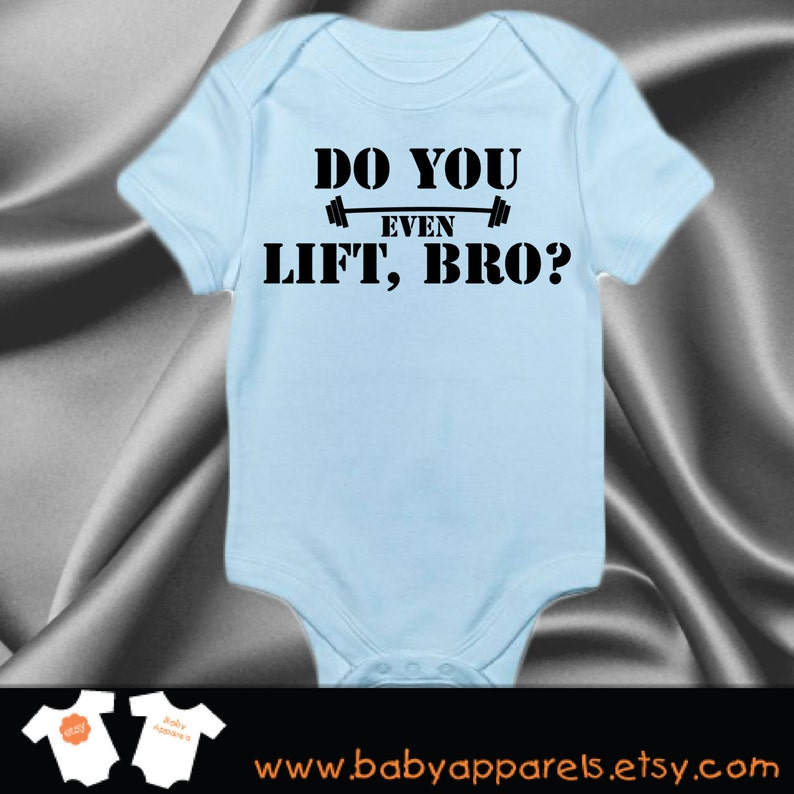 Baby Work out One-piece Newborn Baby gift Do you lift bro Baby Clothing Baby Workout Bodysuit Funny Baby Clothing Work out Clothes #93