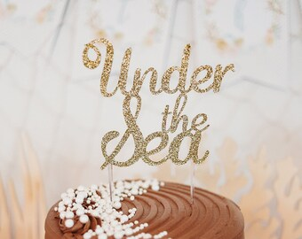 Under The Sea Cake Topper – Mermaid Theme Party – Nautical Birthday Party – Mermaid Birthday Décor – Ocean Party Decor