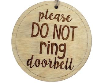 Do Not Ring Doorbell, Wood Sign, Do Not Knock, Housewarming Gift, Baby Shower Gift