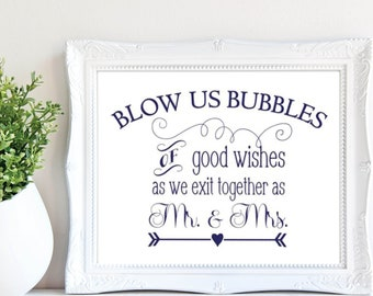 Bubbles Sign - Bubbles of good wishes as we exit together as Mr. & Mrs