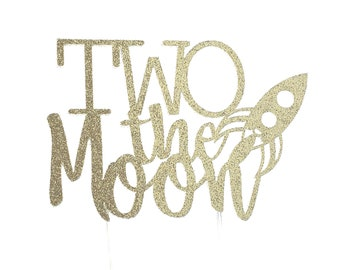 Two the Moon Cake Topper – Outer Space Theme Party – Astronaut Birthday Party – Rocket Ship Birthday Décor – Two the Moon Party Decor