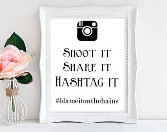 Instagram Sign - Shoot it Share it Hashtag it