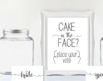 Cake in Face Honeymoon Fund Sign - Bride or Groom Wedding Cake Sign Sign - Wedding Ceremony Sign - Reception Ceremony Décor