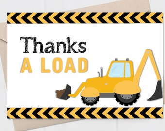 Construction Party Thank You Cards - Thanks a Load Card – Construction Birthday Décor – Digger Party Decor - Digital or Print