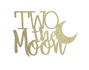 Two the Moon Cake Topper – Outer Space Theme Party – Astronaut Birthday Party – Stars and Moon Birthday Décor – Two the Moon Party Decor