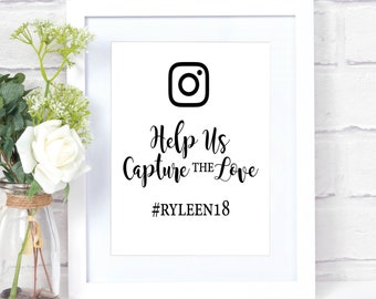 Instagram Hashtag Sign - Help Us Capture the Love - Social Media Wedding Picture Sign