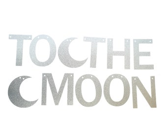 To the Moon Banner – Moon Birthday Theme Party – Moon Birthday Banner – Moon Décor – Outer Space Party Decor