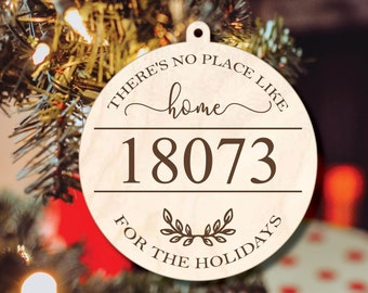 No Place Like Home for the Holidays, Zip Code, New Home Ornament, 2021 Ornament, Christmas Ornament, Secret Santa Gift, Ornament Exchange