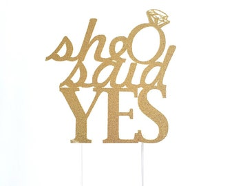 Engagement Cake Topper, She Said Yes, Gold Glitter, For Bride to Be