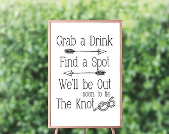 Grab a Drink Find a Spot Sign - Tie the Knot Sign - Wedding Ceremony Sign - Wedding Bar Sign – Wedding Reception Décor - Ceremony Décor