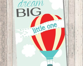 Dream Big Baby Shower- Hot Air Balloon - 11 x 17 print