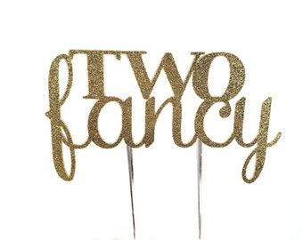 Two Fancy Cake Topper – Two Fancy Theme Party – Second Birthday Party – Two Fancy Birthday Décor – Two Fancy Party Decor