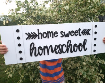 Home Sweet Homeschool Sign