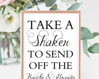 "Shaker / Wand Sign- ""Take a shaker to send of the bride and groom"""