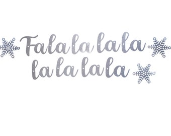 Fa la la la Christmas Banner with Snowflakes - Winter Decoration – Holiday Decor - Christmas Decor