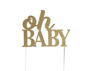 Oh Baby Cake Topper – Baby Shower Decorations – Modern Baby Shower – Baby Shower Décor – Oh Baby Party Decor