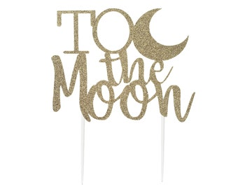 To the Moon and Back Cake Topper, Baby Shower Decor