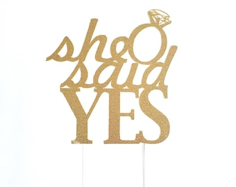 Cake Topper, She Said Yes Cake Topper, Engagment Party Decoration, Bridal Shower Toppers, Surprise, Cake Decorations, gold glitter