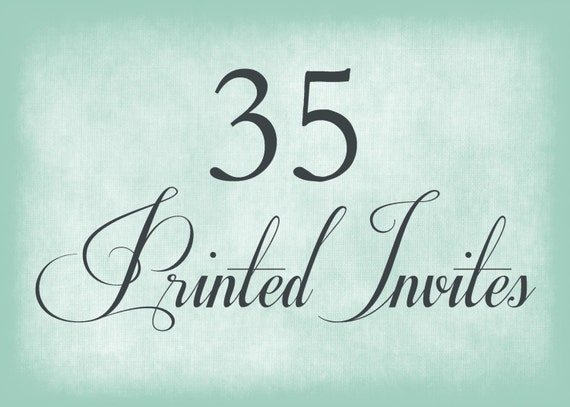 35 Printed Invitations - Includes Envelopes