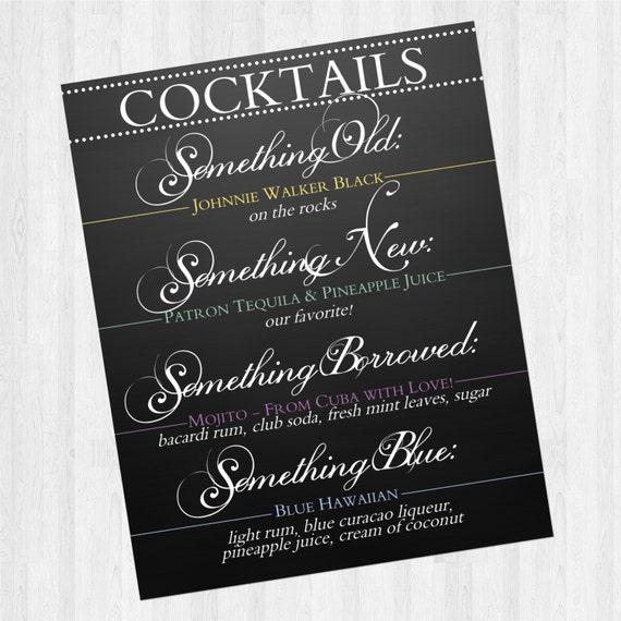 "Cocktail - Bar Sign - Wedding - ""Something Old, Something New, Something Borrowed, Something Blue"""