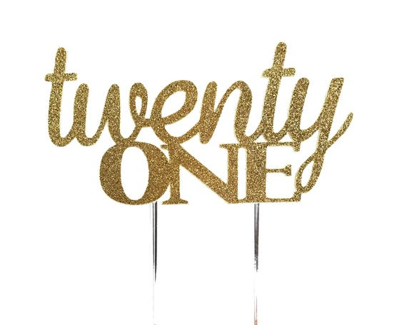 Cake Topper, birthday cake toppers, 21st twenty first cake topper, Gold cake topper, Twenty one cake topper, cake decorations