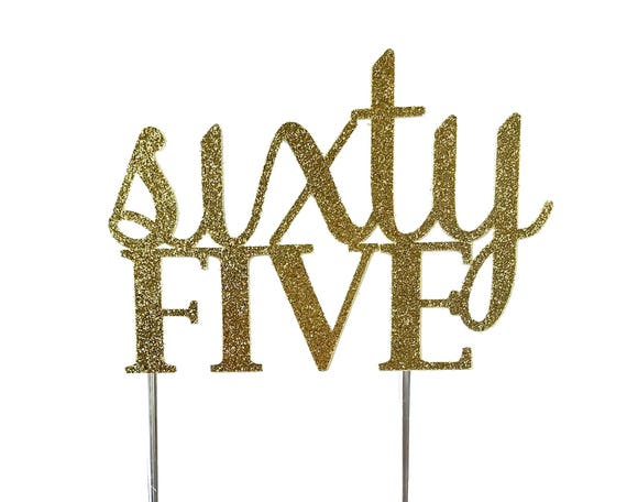 Cake Topper, birthday cake toppers, sixty fifth 65th cake topper, Gold cake topper, sixty five cake topper, cake decorations