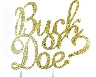 Cake Topper, Buck or Doe, Boy or Girl, Gender Reveal, Baby Shower Decoration, Shower Toppers, Surprise, Cake Decorations, gold glitter