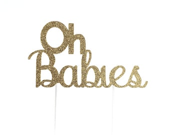 Oh Babies Cake Topper – Twin Baby Shower – Multiples Baby Shower – Baby Shower Décor – Oh Babies Party Decor