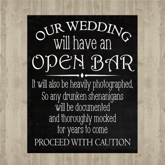 Wedding Bar Sign - Open Bar - Shenanigans - proceed with caution
