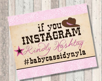 Cowgirl Baby Shower Instagram Hashtag Sign