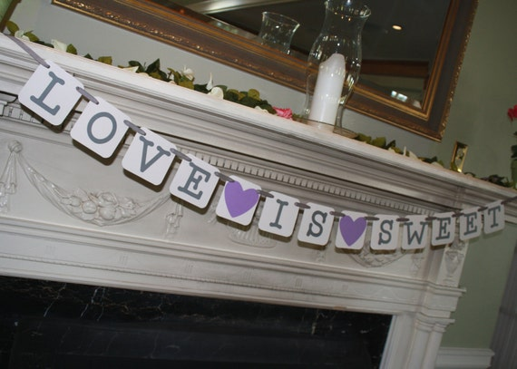 Bridal Shower - Wedding Banner: Love is Sweet