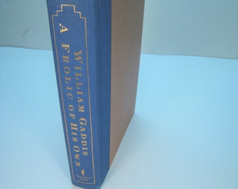 A Frolic of His Own, William Gaddis, 1994 Very Good Hardcover (no DJ)