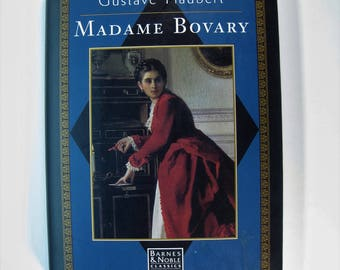 MADAME BOVARY, Gustave Flaubert, 1st Edition thus/4th Printing,  Fine/Near Fine 1993  Hardcover/Dust Jacket
