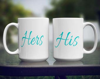 His Hers Mugs - Gifts for Couples - His and Hers Coffee Mugs - Couples Coffee Mugs - Wedding Gift - Newlyweds Gift - Housewarming Gift
