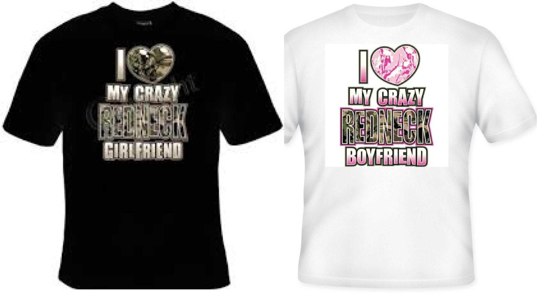 16873c0638 COUPLES T-SHIRTS I love my crazy redneck girlfriend I love | Etsy