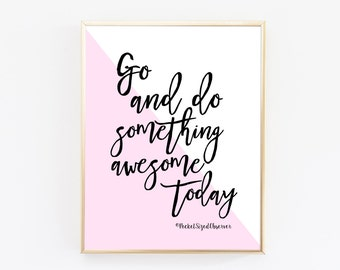 Do Something Awesome - Motivational Quotes - Typography Print - Inspirational Quote - Home Decor