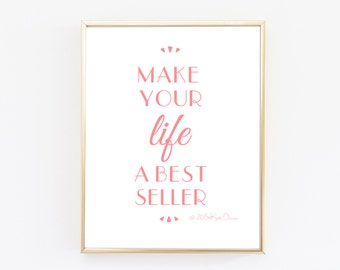 Motivational Quotes, Make Your Life A Best Seller, Typography Print, Minimal Print, Office Decor, Inspirational Quote
