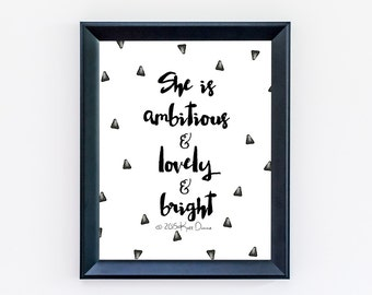 Inspirational Quote, She Is Ambitious And Lovely And Bright, Teen Girl Room Decor, Bedroom Art, Typography Print, Women Empowerment