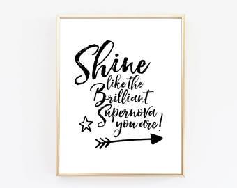 Supernova Print - Inspirational Quotes - Typography Print - Minimal Print - Office Decor - Bedroom Wall Art - Black and White Print