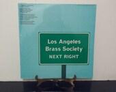 NEW Factory Sealed - Los Angeles Brass Society - Next Right - Circa 1980 39 s